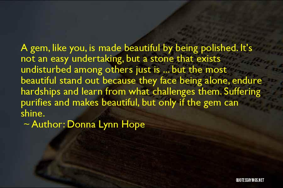 Undisturbed Quotes By Donna Lynn Hope