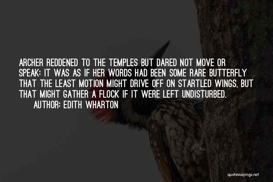 Undisturbed Quotes By Edith Wharton