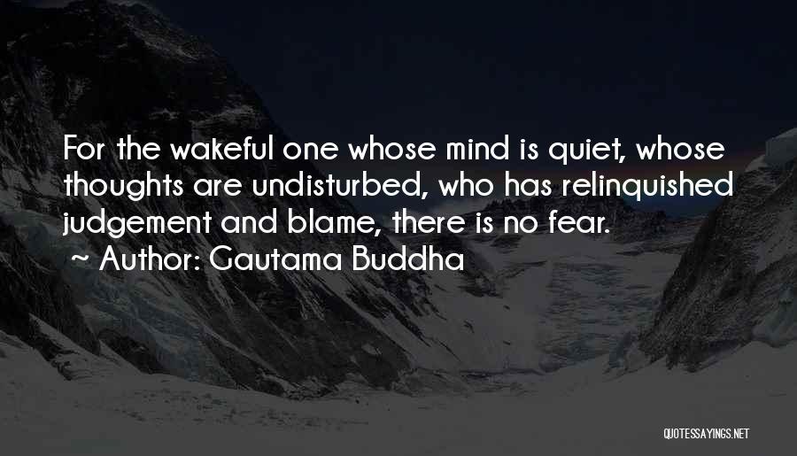 Undisturbed Quotes By Gautama Buddha