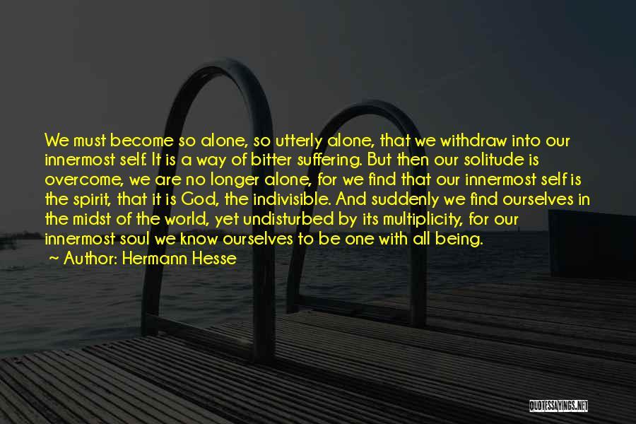 Undisturbed Quotes By Hermann Hesse