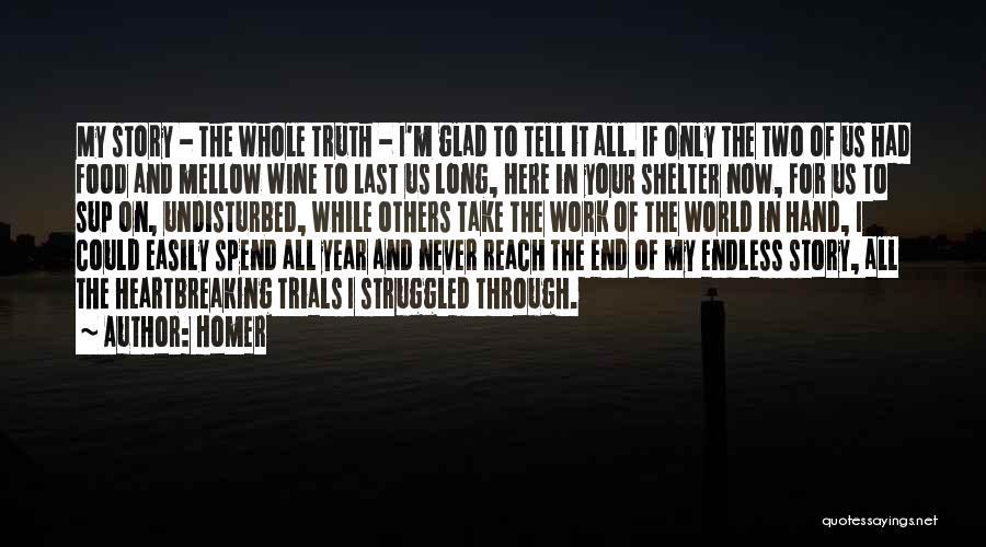 Undisturbed Quotes By Homer