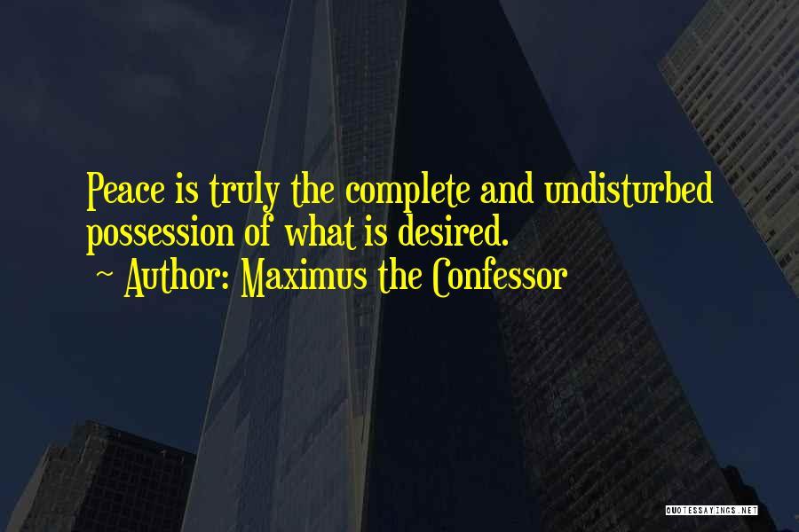 Undisturbed Quotes By Maximus The Confessor