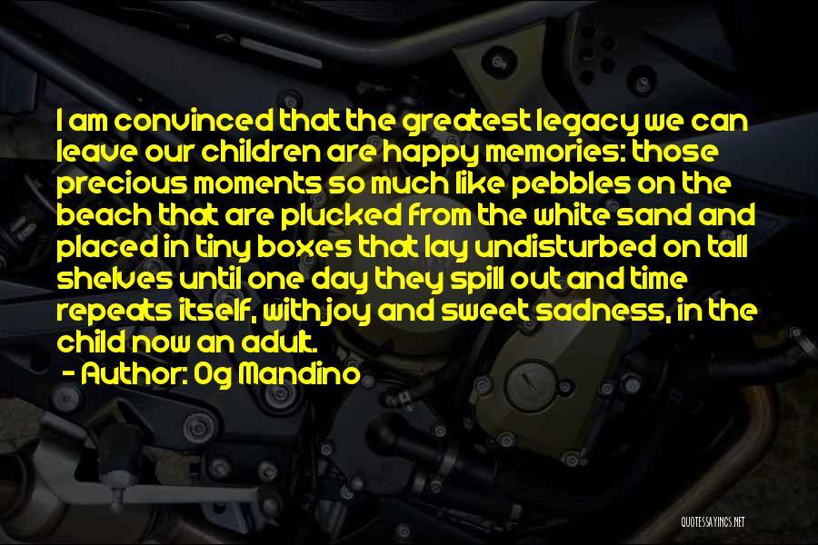 Undisturbed Quotes By Og Mandino