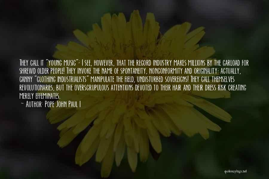 Undisturbed Quotes By Pope John Paul I