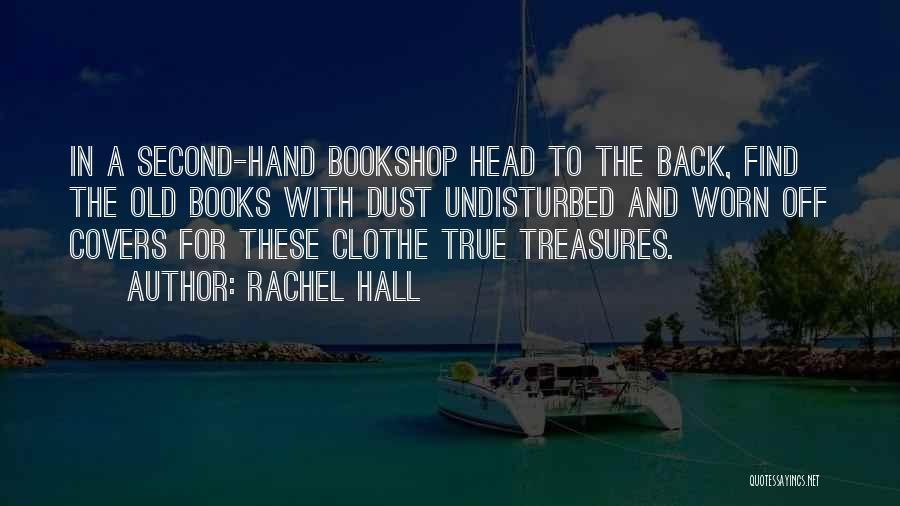 Undisturbed Quotes By Rachel Hall