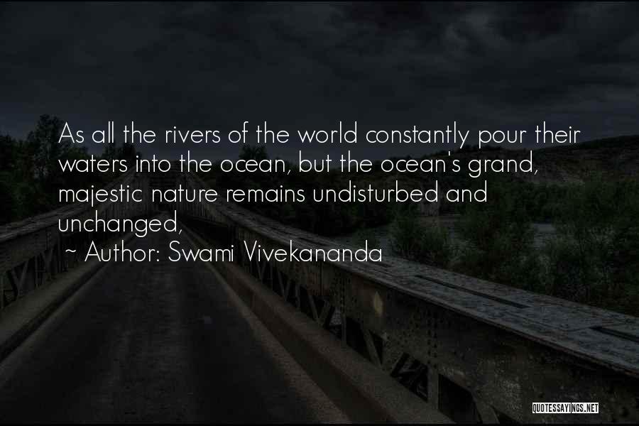 Undisturbed Quotes By Swami Vivekananda