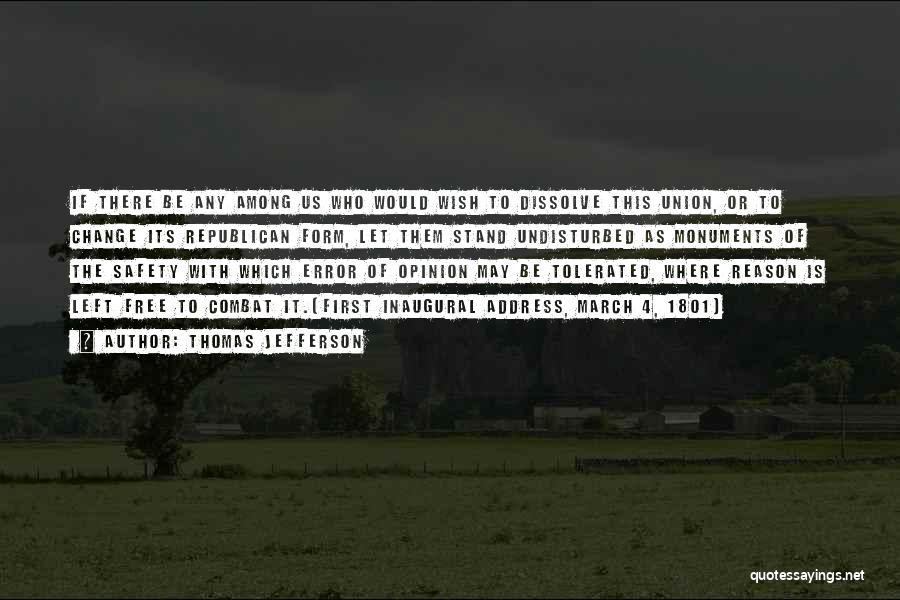 Undisturbed Quotes By Thomas Jefferson