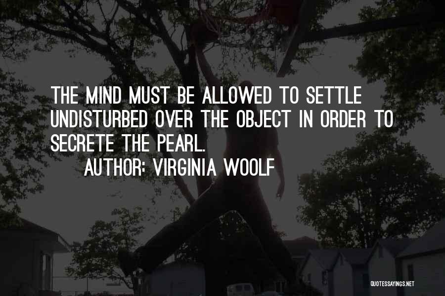 Undisturbed Quotes By Virginia Woolf