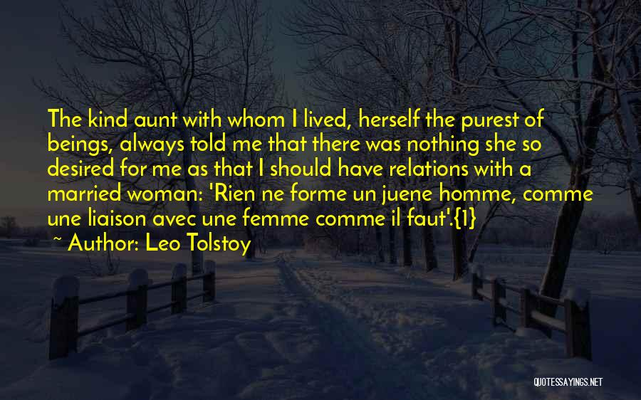 Une Femme Quotes By Leo Tolstoy