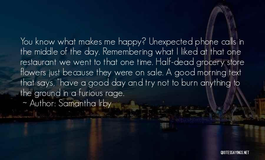 Unexpected Calls Quotes By Samantha Irby
