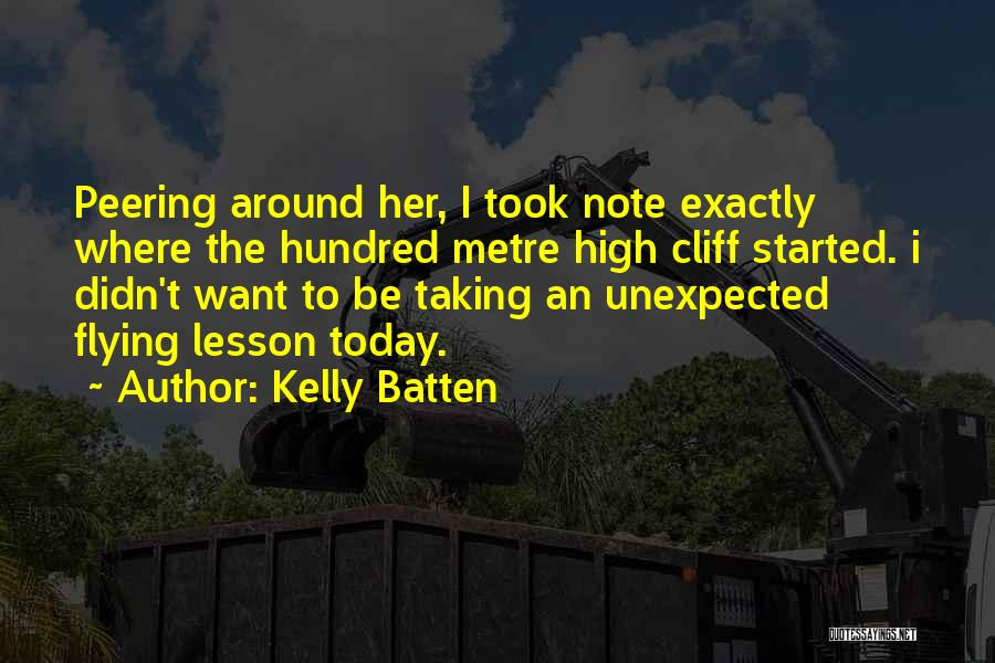 Unexpected Friends Quotes By Kelly Batten