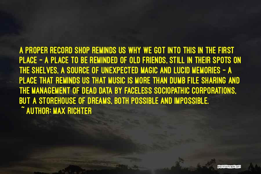 Unexpected Friends Quotes By Max Richter