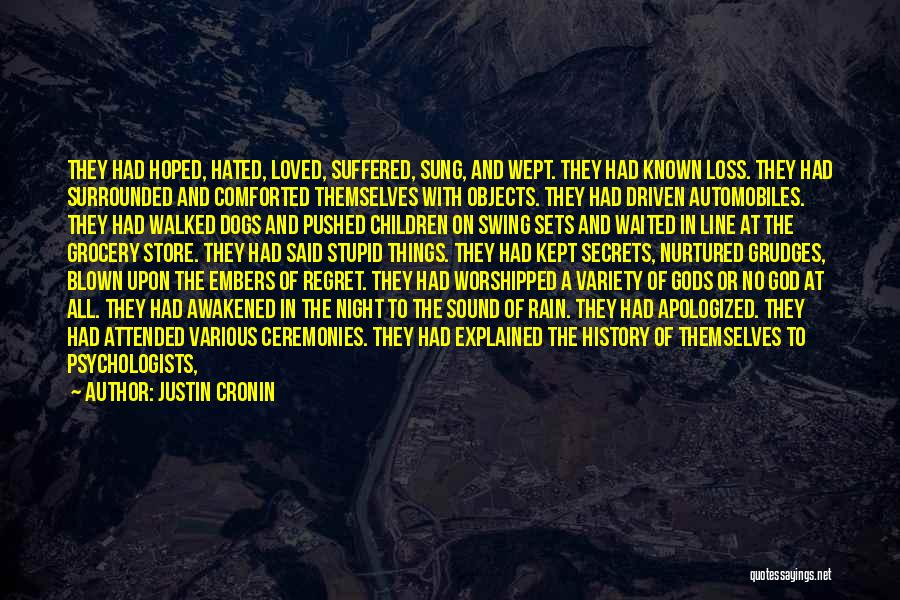 Unexpected Loss Quotes By Justin Cronin