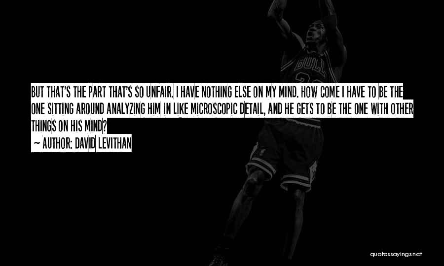 Unfair Love Quotes By David Levithan