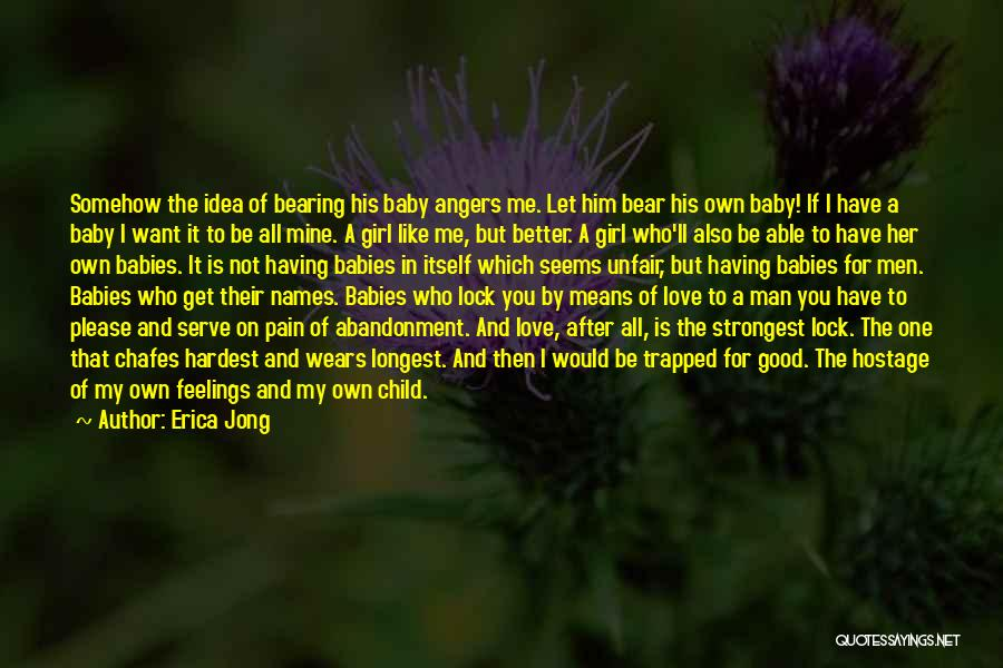 Unfair Love Quotes By Erica Jong