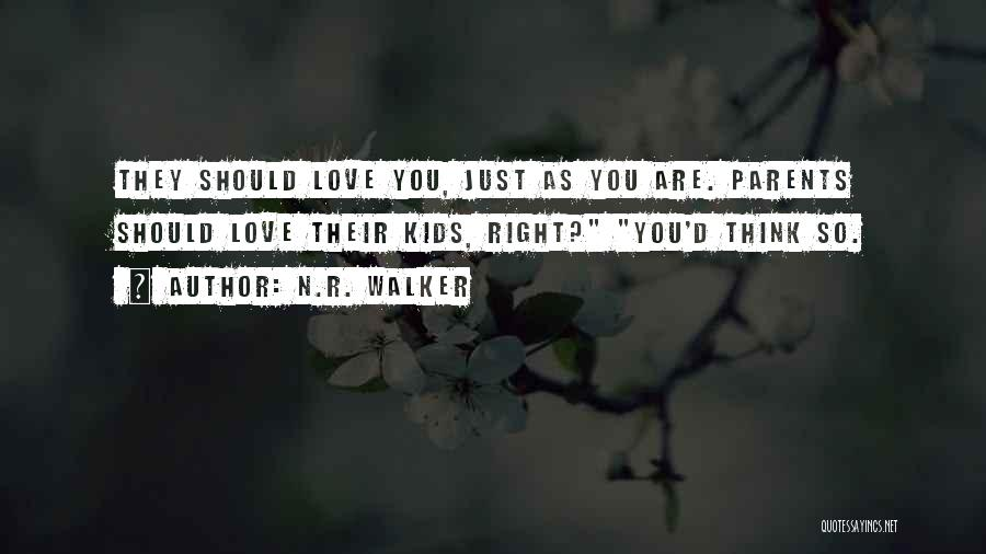 Unfair Love Quotes By N.R. Walker