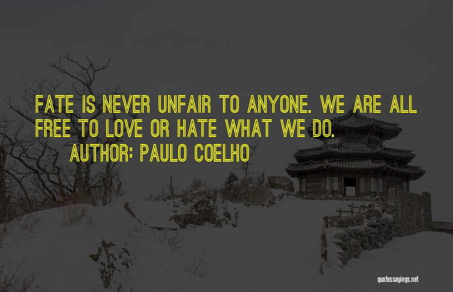 Unfair Love Quotes By Paulo Coelho