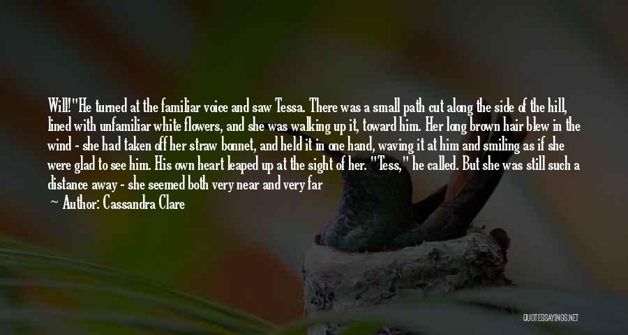 Unfamiliar Path Quotes By Cassandra Clare