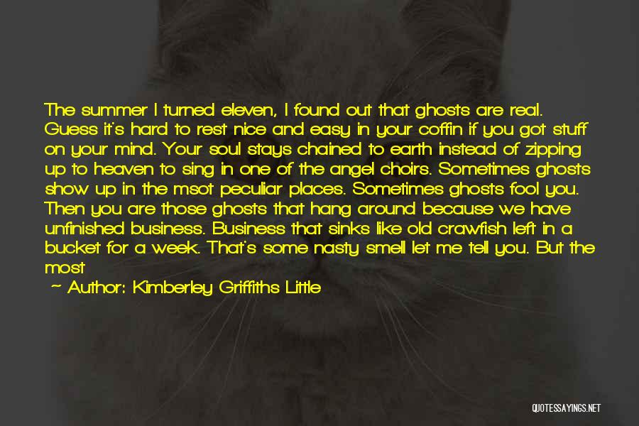 Unfinished Angel Quotes By Kimberley Griffiths Little