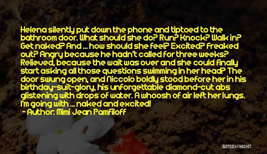 Unforgettable Birthday Quotes By Mimi Jean Pamfiloff