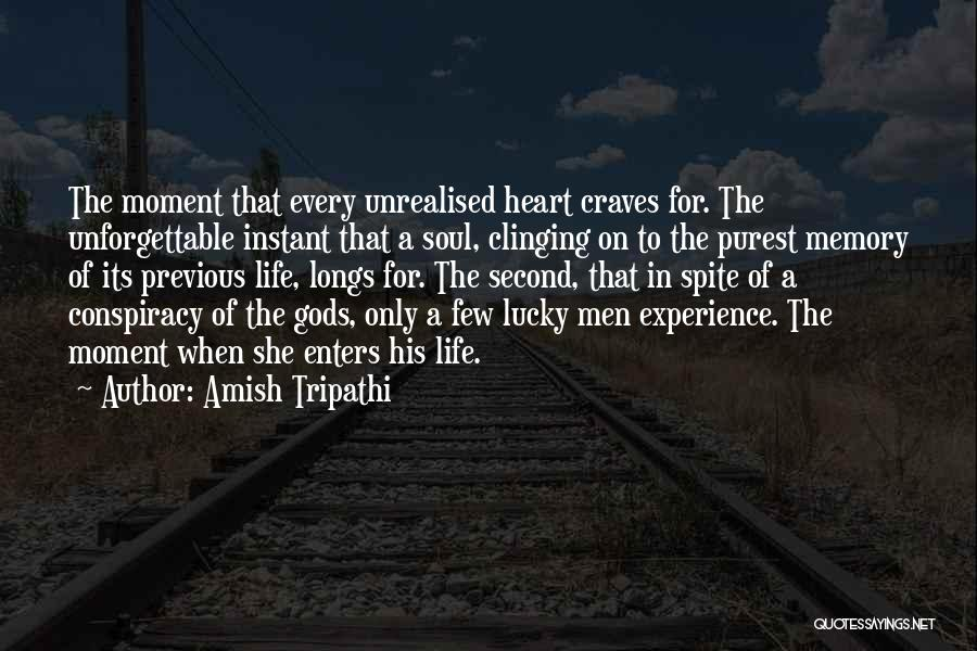 Unforgettable Experience In My Life Quotes By Amish Tripathi