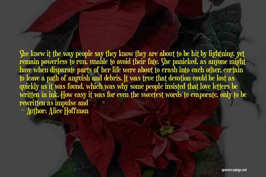 Unfortunate Love Quotes By Alice Hoffman