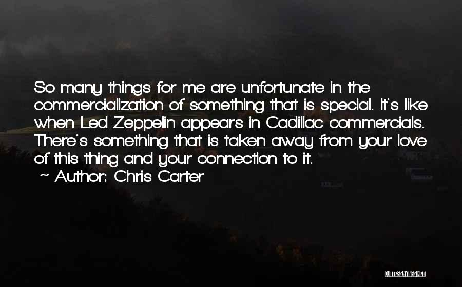 Unfortunate Love Quotes By Chris Carter