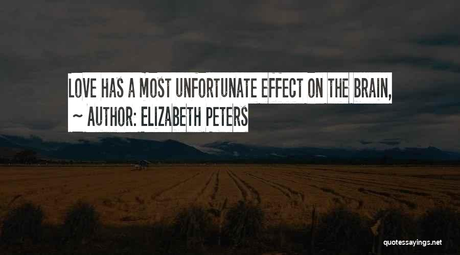 Unfortunate Love Quotes By Elizabeth Peters