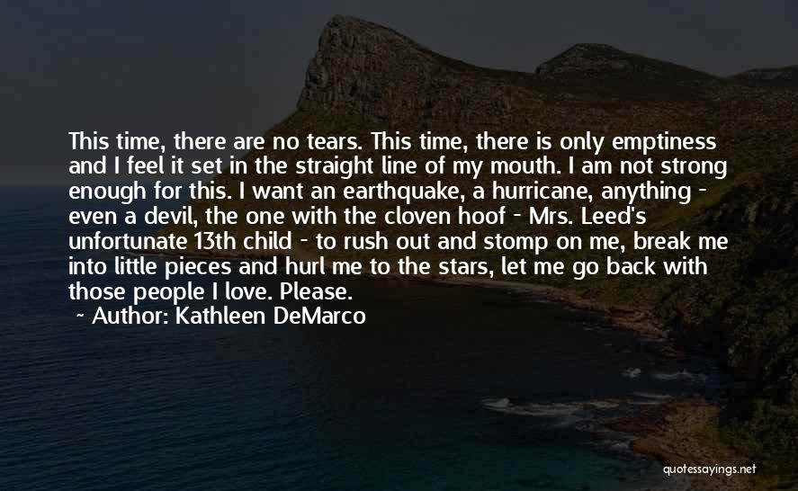 Unfortunate Love Quotes By Kathleen DeMarco