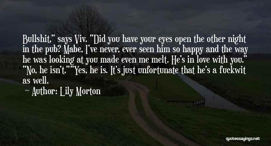 Unfortunate Love Quotes By Lily Morton