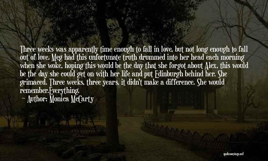 Unfortunate Love Quotes By Monica McCarty