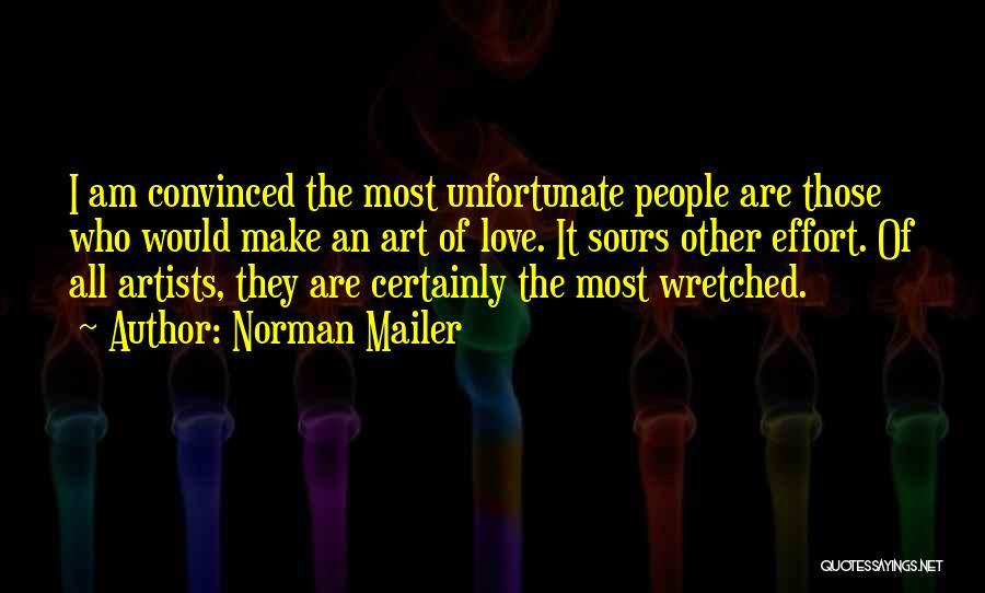 Unfortunate Love Quotes By Norman Mailer