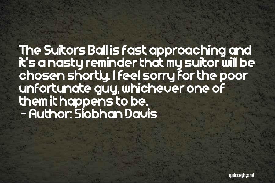 Unfortunate Love Quotes By Siobhan Davis