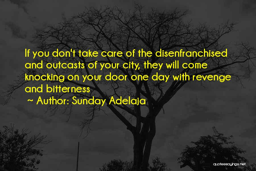 Unfortunate Love Quotes By Sunday Adelaja