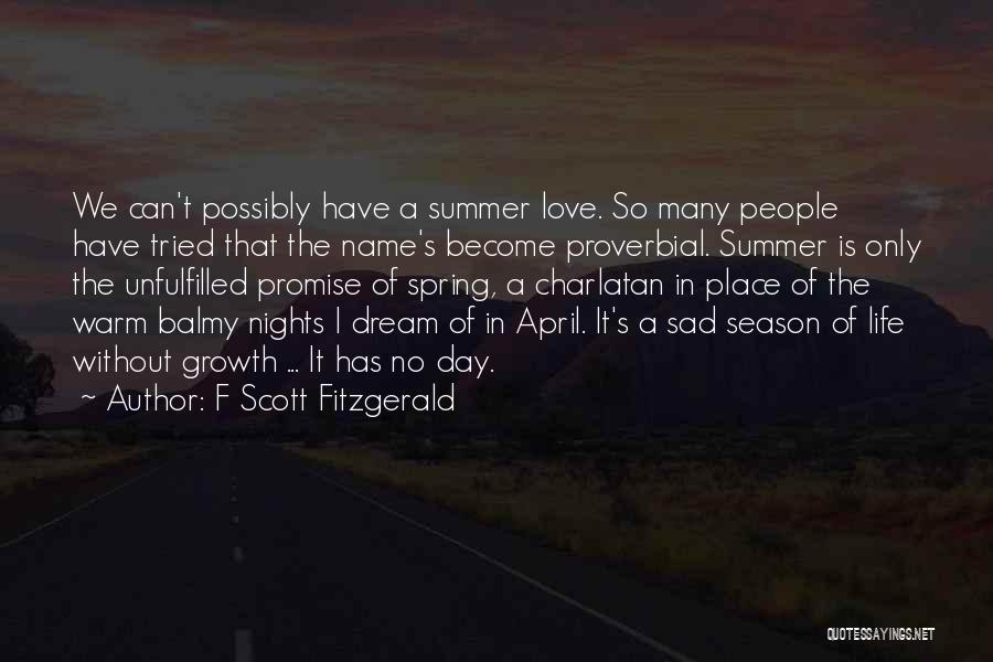 Unfulfilled Love Quotes By F Scott Fitzgerald