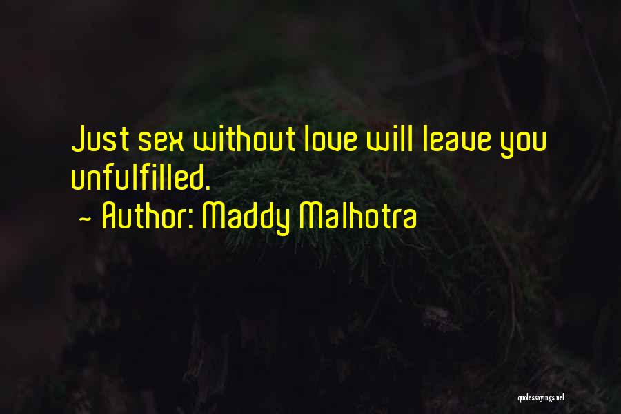 Unfulfilled Love Quotes By Maddy Malhotra