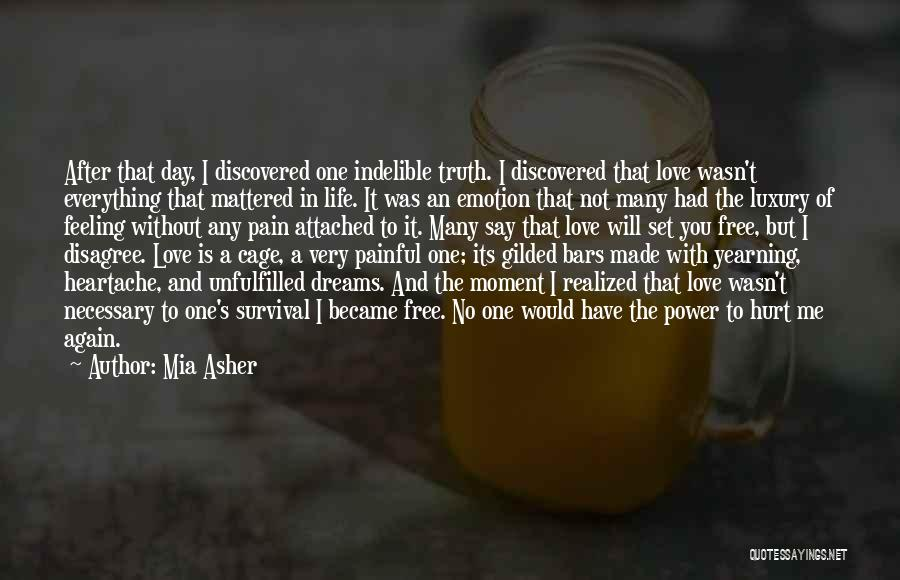 Unfulfilled Love Quotes By Mia Asher