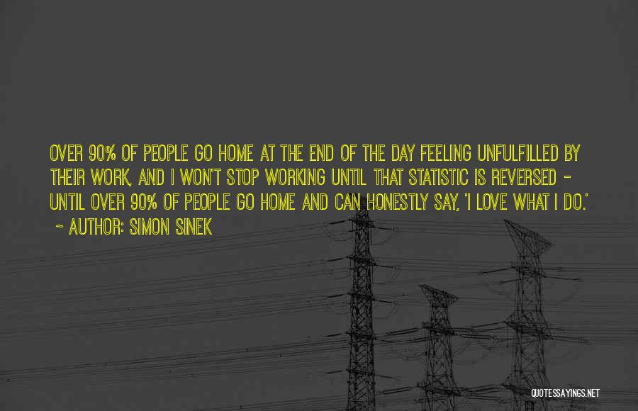 Unfulfilled Love Quotes By Simon Sinek