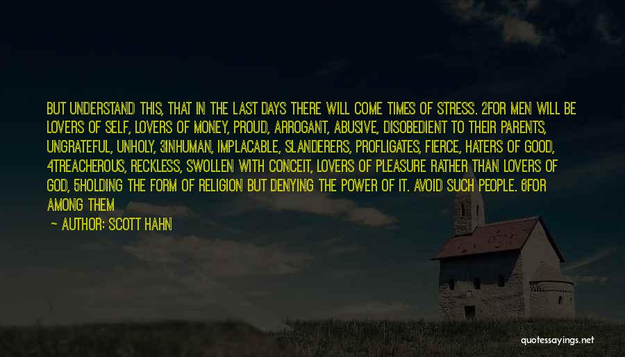 Ungrateful People Quotes By Scott Hahn