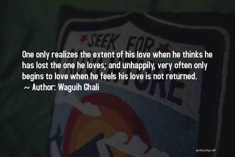 Unhappily In Love Quotes By Waguih Ghali