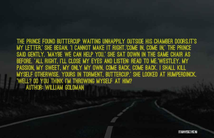 Unhappily In Love Quotes By William Goldman