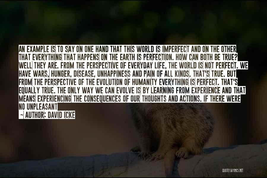 Unhappiness And Pain Quotes By David Icke
