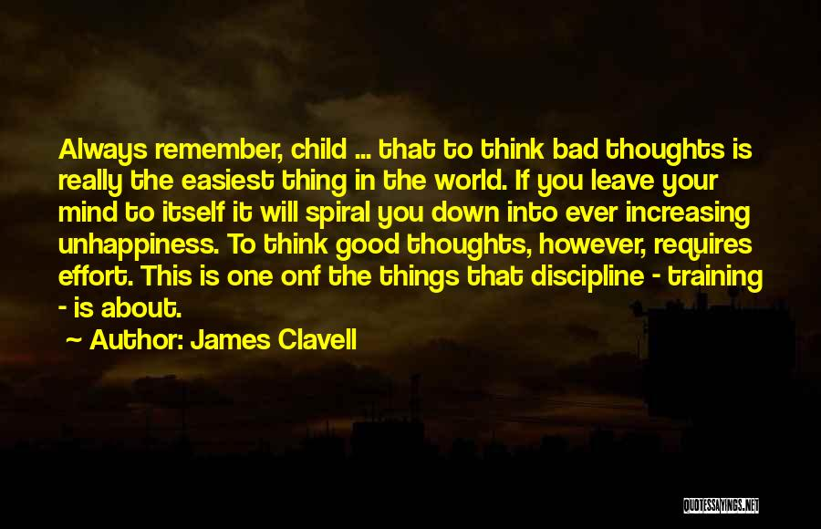 Unhappiness And Pain Quotes By James Clavell