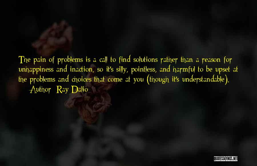 Unhappiness And Pain Quotes By Ray Dalio