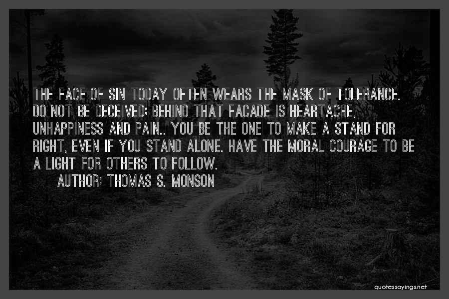 Unhappiness And Pain Quotes By Thomas S. Monson