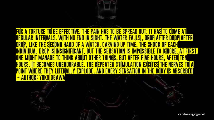 Unhappiness And Pain Quotes By Yoko Ogawa
