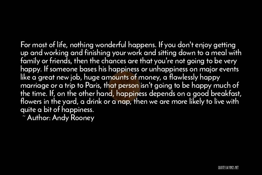 Unhappiness In Marriage Quotes By Andy Rooney