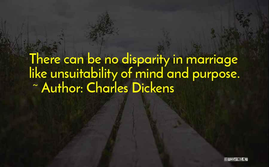 Unhappiness In Marriage Quotes By Charles Dickens