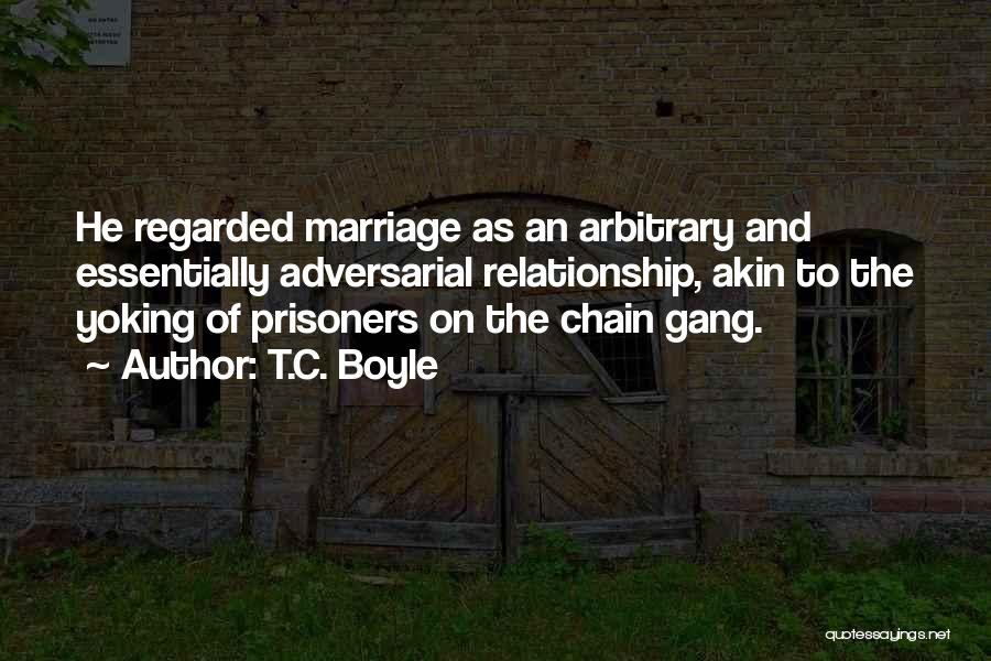 Unhappiness In Marriage Quotes By T.C. Boyle