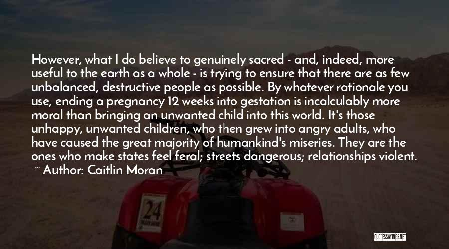 Unhappy Relationships Quotes By Caitlin Moran